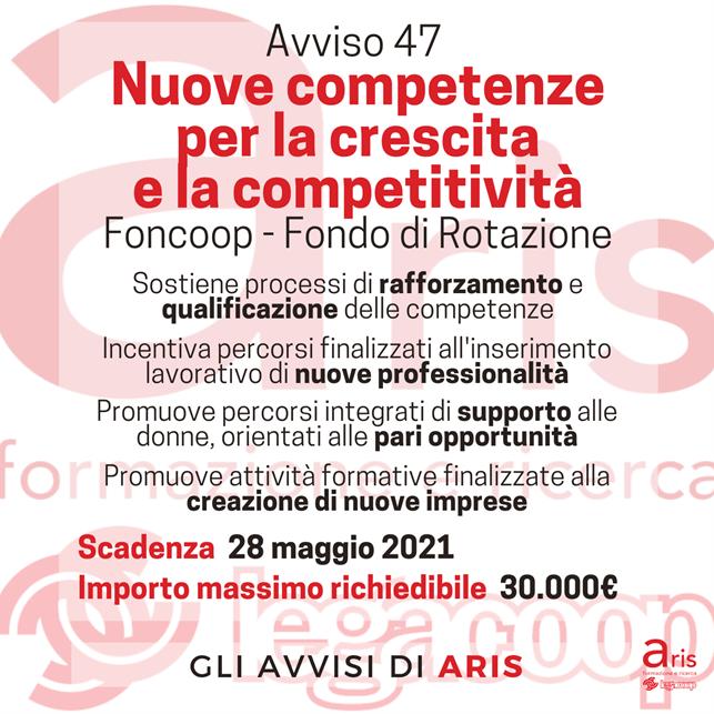 Aris Formazione Ricerca:  AVVISO 47 Nuove competenze per la crescita e la competitività – Foncoop – Fondo di Rotazione