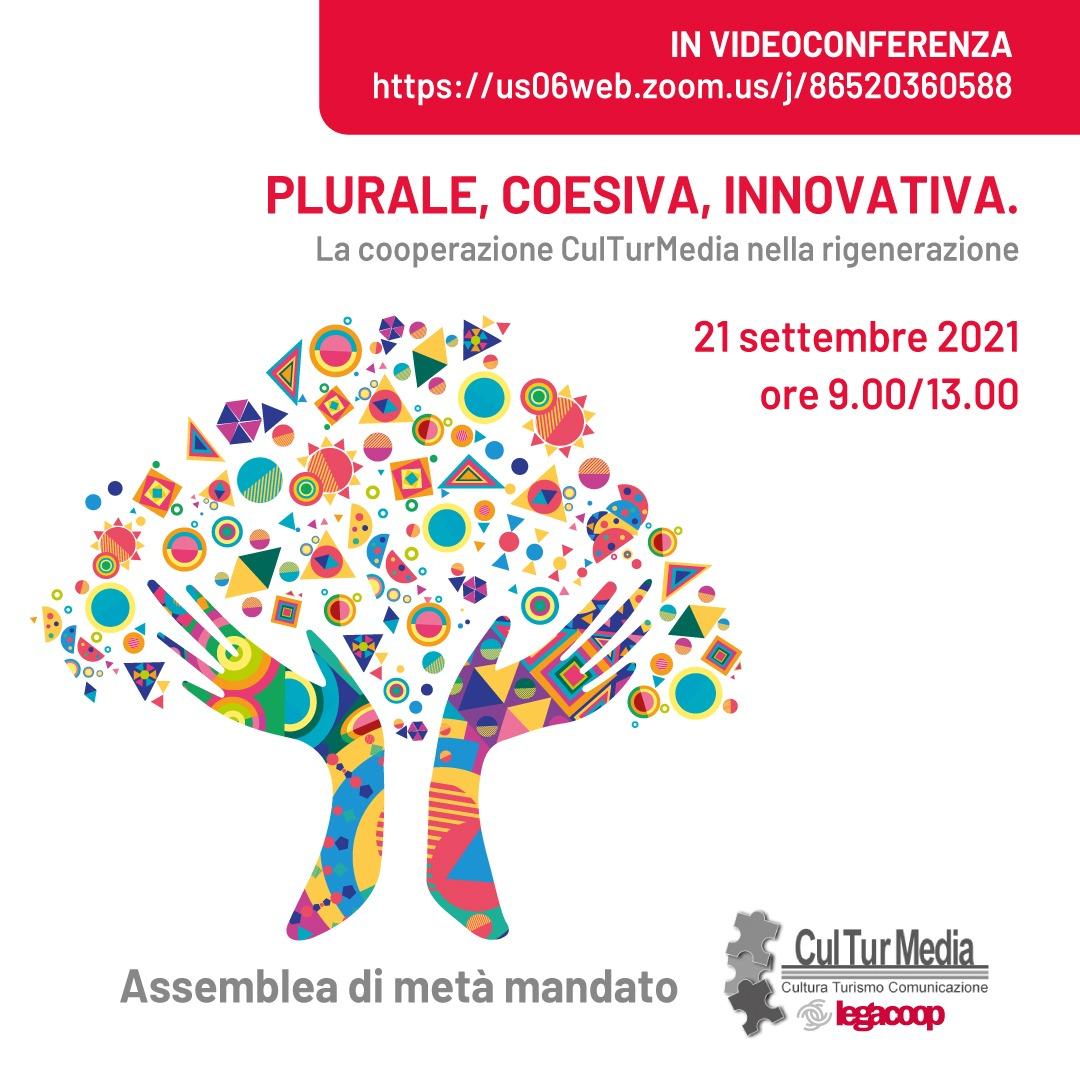 Assemblea di metà mandato di Culturmedia Legacoop 21 settembre – ecco il link https://usOSweb.zoom.us/j/86520360588